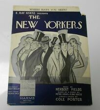 Where Have You Been? THE NEW YORKERS Vintage Sheet Music 9x12 - 6 pages VG-