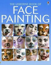 The Usborne Book of Face Painting (How to Make) Caudron, Chris, Childs, Caro, E