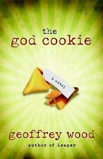 The God Cookie by Geoffrey Wood (2009, Paperback)