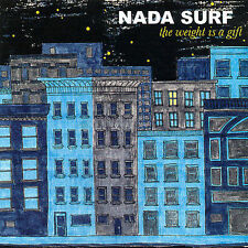 Weight Is a Gift NADA SURF Audio CD