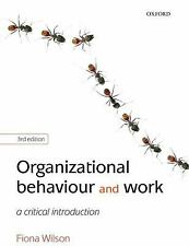 Organizational Behaviour and Work : A Critical Introduction by Fiona M....