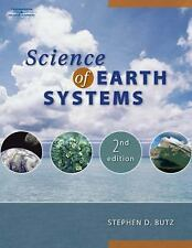 Earth Science: Science of Earth Systems by Stephen Butz (2007, Hardcover,...