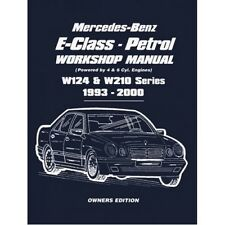 Mercedes-Benz E-Class Petrol Workshop Manual W124 & W210 1993-2000 Series Owners