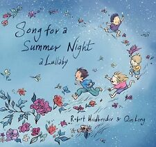 Song for a Summer Night: A Lullaby by Heidbreder, Robert