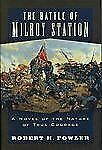 The Battle of Milroy Station: A Novel of the Nature of True Courage-ExLibrary