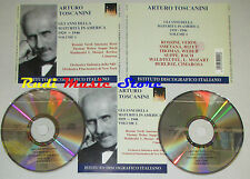 BOX 2 CD ARTURO TOSCANINI Gli anni della maturita america ROSSINI lp mc dvd