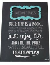 Memories Sign Plaque Your Life Is A Book Fill The Pages With Beautiful Memories