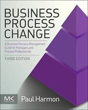 The MK/OMG Press: Business Process Change : A Business Process Management...
