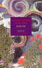 Original Letters from India (New York Review Books Classics), Fay, Eliza, Good B
