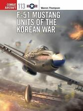 F-51 Mustang Units of the Korean War Book~Combat Airplane~USAF~NEW!