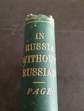 in russia without russian . wandererings of an englishman . 1898 . scarce copy !