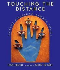 Touching the Distance: Native American Riddle-Poems