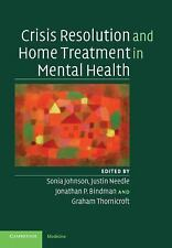 Crisis Resolution and Home Treatment in Mental Health (2008, Paperback)