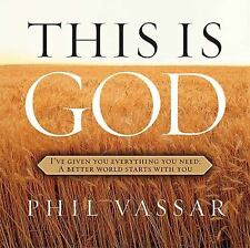 This Is God: I've Given You Everything You Need, A Better World Starts With You