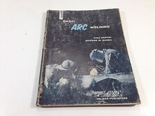 1962 Basic Arc Welding by Griffin & Roden - Rough