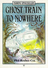 Acceptable, Ghost Train to Nowhere (Usborne Illustrated Spinechillers), Cox, Phi