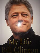 MY LIFE BY BILL CLINTON *SIGNED*FIRST EDITION*