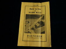 Vintage 1941 How to Use a Slide Rule Dietzgen Manual 18 pages  A3
