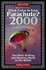 What Color Is Your Parachute? 2000 : A Practical Manual for Job-Hunters and...