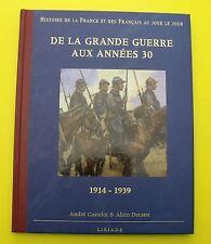De la grande guerre aux années 30 - ( Histoire )  Castelot / Decaux !
