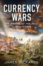 Currency Wars: The Making of the Next Global Crisis (Portfolio)-ExLibrary