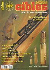 CIBLES N°317 LANCE-GRENADE M 79 / PISTOLETS LORCIN / FUSIL COLT AR 15 A3