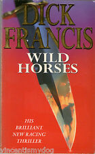 Wild Horses by Dick Francis (Paperback, 1995)