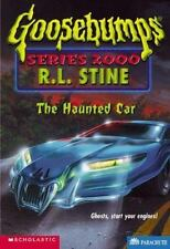 The Haunted Car (Goosebumps Series 2000, No. 21) by R. L. Stine