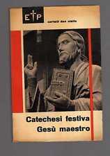 carletti don Otello - Catechesi festiva Gesù maestro -febcin