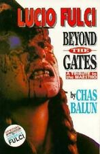 Lucio Fulci : Beyond the Gates of Hell - A Tribute to the Maestro by Charles...