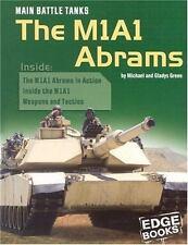 Main Battle Tanks: The M1a1 Abrams (Edge Books, War Machines)