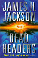 Dead Headers, James H. Jackson