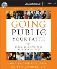Going Public with Your Faith : Becoming a Spiritual Influence at Work (CD)