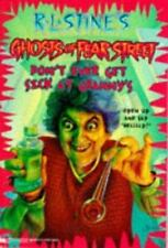 Don't Ever Get Sick at Granny's (R.L. Stine's Ghosts of Fear Street, N-ExLibrary
