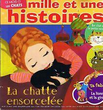 Mille et Une HISTOIRES * n° 137 * 3 récits sur Les CHATS * Contes chatte renarde