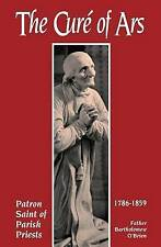 The Cure Of Ars: Patron Saint of Parish Priests-ExLibrary