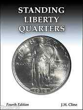 Standing Liberty Quarters Book, 4th Edition, by J.H. Cline