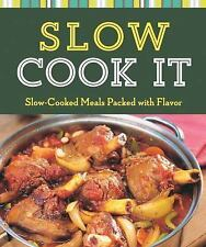 Slow Cook It: Slow-Cooked Meals Packed with Flavor (Cook Me!)
