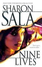Nine Lives Sala, Sharon Mass Market Paperback