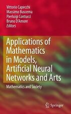 Applications of Mathematics in Models, Artificial Neural Networks and Arts :...
