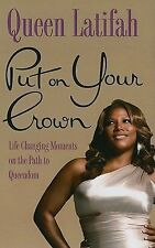 Put On Your Crown: Life-Changing Moments on the Path to Queendom (Thorndike Afri