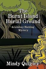 Lindsay Harding Mystery Ser.: The Burnt Island Burial Ground : A Reverend...