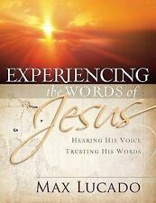 Experiencing the Words of Jesus by Max Lucado (2009, Paperback)