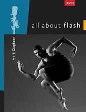 All about Flash by Mark Cleghorn (2013, Paperback)