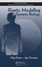 Kinetic Modelling in Systems Biology (Chapman & Hall/CRC Mathematical & Computat