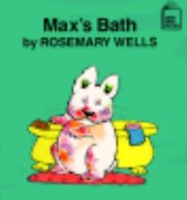 Max's Bath (Max and Ruby) by Wells, Rosemary