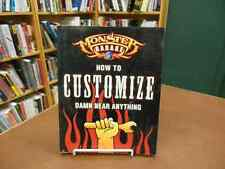 How To Customize Damn Near Anything Monster Garage by Klancher Motorbooks