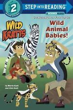 Step into Reading: Wild Animal Babies! (Wild Kratts) by Chris Kratt and...