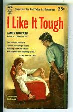 I LIKE IT TOUGH by Howard, rare US Pop Lib Eagle #EB46 crime gga pulp vintage pb
