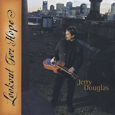 Lookout for Hope by Jerry Douglas (Dobro) (CD, Jun-2003, Sugar Hill)